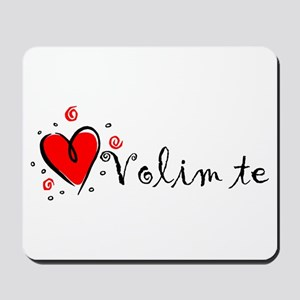 """I Love You"" [Bosnian] Mousepad"